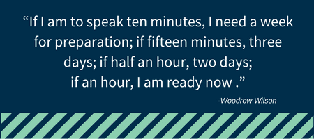 if-i-am-to-speak-ten-minutes-i-need-a-week-for-preparation-if-fifteen-minutes-three-days-if-half-an-hour-two-days-if-an-hour-i-am-ready-now-2