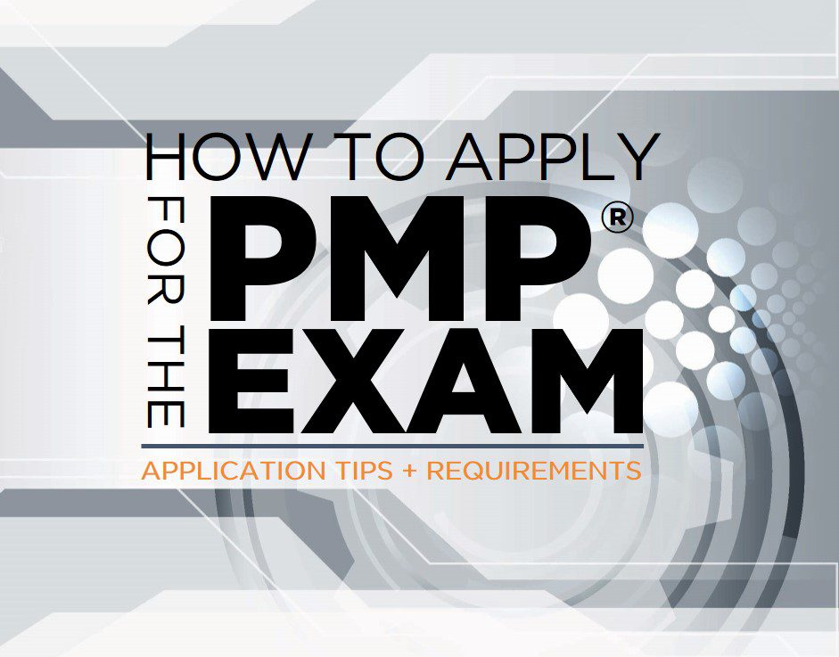 How To Apply For The Pmp Exam Application Tips And Requirements