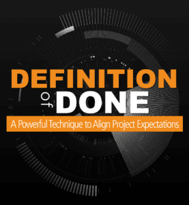 Definition of Done: Align Project Expectations Blog
