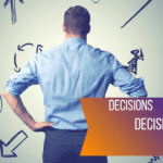 3 Key Questions for Better Decision Making